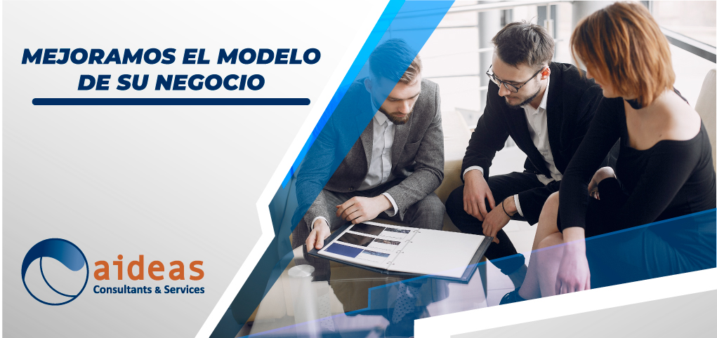Mejoramos el modelo de su negocio